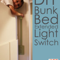 DIY Bunk Bed Extended Light Switch