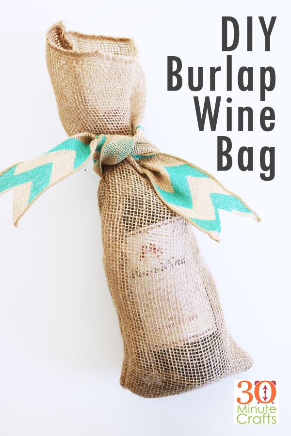 DIY Simple Burlap Wine Bag - make it in less than 15 minutes!