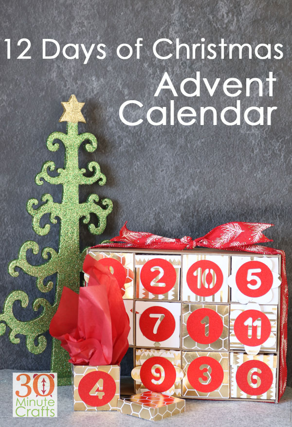 12 Days of Christmas Advent Calendar made with the Cricut Maker