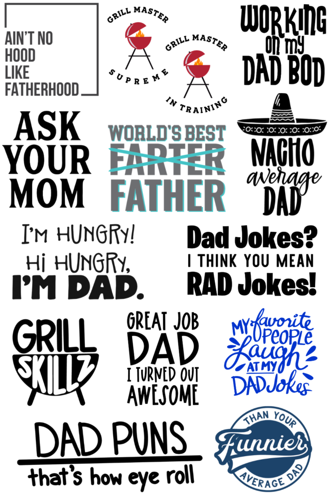 Fun Dad SVG files - make dad a tee