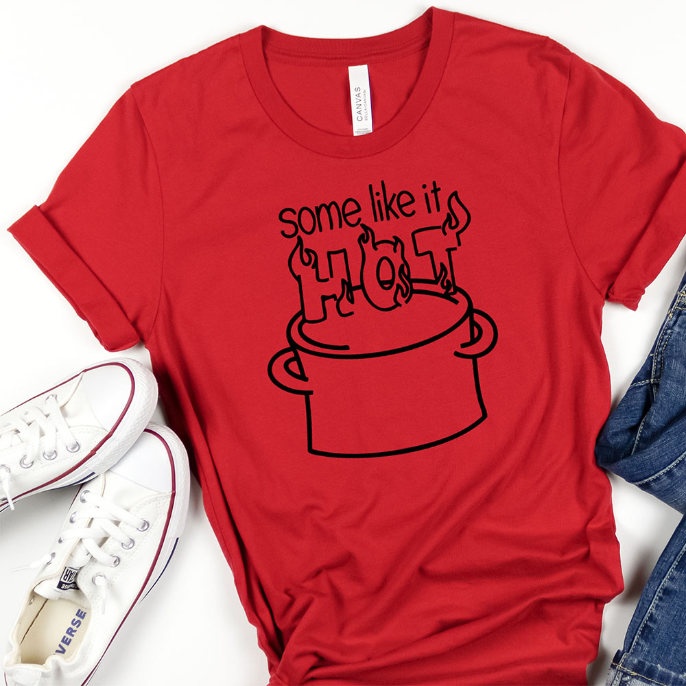 Some Like it Hot shirt with free SVG file